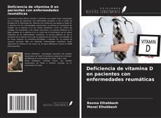 Copertina di Deficiencia de vitamina D en pacientes con enfermedades reumáticas