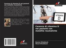 Copertina di Carenza di vitamina D nei pazienti con malattie reumatiche