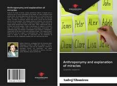 Portada del libro de Anthroponymy and explanation of miracles