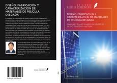 Buchcover von DISEÑO, FABRICACIÓN Y CARACTERIZACIÓN DE MATERIALES DE PELÍCULA DELGADA