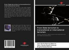 Bookcover of From State terrorism to transnational or international terrorism