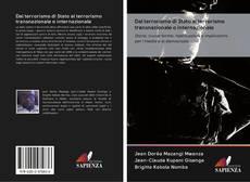 Bookcover of Dal terrorismo di Stato al terrorismo transnazionale o internazionale