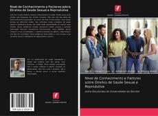 Couverture de Nível de Conhecimento e Factores sobre Direitos de Saúde Sexual e Reprodutiva