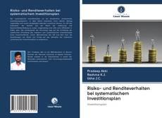 Buchcover von Risiko- und Renditeverhalten bei systematischem Investitionsplan
