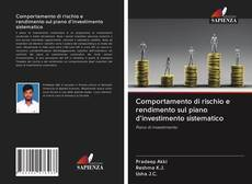 Обложка Comportamento di rischio e rendimento sul piano d'investimento sistematico