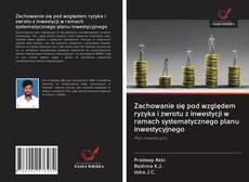 Zachowanie się pod względem ryzyka i zwrotu z inwestycji w ramach systematycznego planu inwestycyjnego kitap kapağı