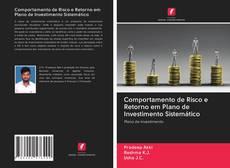 Portada del libro de Comportamento de Risco e Retorno em Plano de Investimento Sistemático