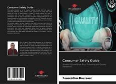 Couverture de Consumer Safety Guide