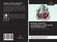 Обложка REVERSE LOGISTICS, SUSTAINABILITY AND SOCIAL ENTREPRENEURSHIP