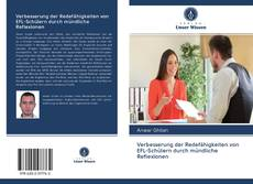 Verbesserung der Redefähigkeiten von EFL-Schülern durch mündliche Reflexionen kitap kapağı