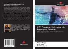 Bookcover of NGS Contigium Redundancy in Procaryote Genomes