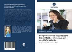 Bookcover of Fortgeschrittene diagnostische Hilfsmittel bei Erkrankungen des Kiefergelenks