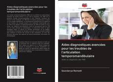 Bookcover of Aides diagnostiques avancées pour les troubles de l'articulation temporomandibulaire