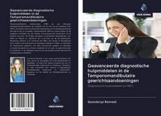 Bookcover of Geavanceerde diagnostische hulpmiddelen in de Temporomandibulaire gewrichtsaandoeningen