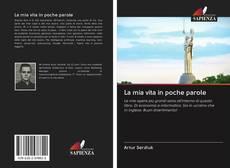 Bookcover of La mia vita in poche parole