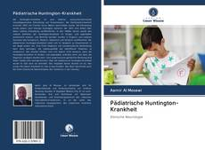 Bookcover of Pädiatrische Huntington-Krankheit