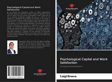 Bookcover of Psychological Capital and Work Satisfaction