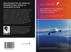 Copertina di UNA PERSPECTIVA DE DERECHO INTERNACIONAL SOBRE LA LEGALIDAD DE ADIZ