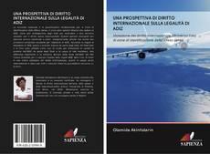 Capa do livro de UNA PROSPETTIVA DI DIRITTO INTERNAZIONALE SULLA LEGALITÀ DI ADIZ
