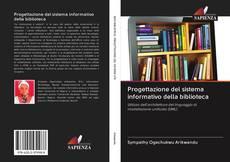 Couverture de Progettazione del sistema informativo della biblioteca