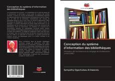 Portada del libro de Conception du système d'information des bibliothèques
