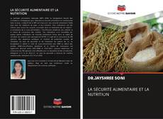 Couverture de LA SÉCURITÉ ALIMENTAIRE ET LA NUTRITION