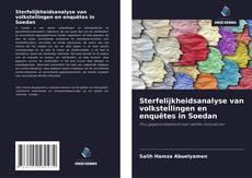 Bookcover of Sterfelijkheidsanalyse van volkstellingen en enquêtes in Soedan
