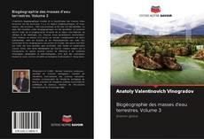 Biogéographie des masses d'eau terrestres. Volume 3 kitap kapağı
