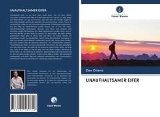 Обложка UNAUFHALTSAMER EIFER