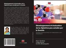 Développement et évaluation de la rilpivirine peu soluble par la Snedds的封面