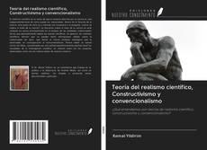 Capa do livro de Teoría del realismo científico, Constructivismo y convencionalismo
