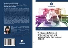 Copertina di Wettbewerbsfähigkeit, Unternehmertum und wirtschaftliche Konvergenz (MOEL)