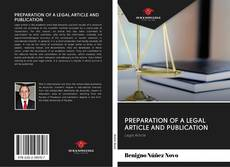 Bookcover of PREPARATION OF A LEGAL ARTICLE AND PUBLICATION