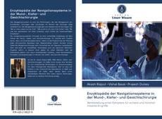 Обложка Enzyklopädie der Navigationssysteme in der Mund-, Kiefer- und Gesichtschirurgie