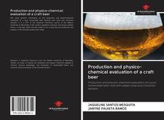 Couverture de Production and physico-chemical evaluation of a craft beer