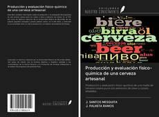 Producción y evaluación físico-química de una cerveza artesanal的封面