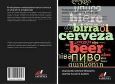 Copertina di Produzione e valutazione fisico-chimica di una birra artigianale
