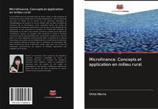 Bookcover of Microfinance. Concepts et application en milieu rural