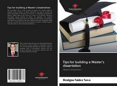 Bookcover of Tips for building a Master's dissertation