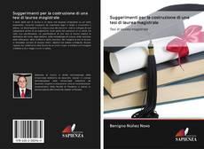 Capa do livro de Suggerimenti per la costruzione di una tesi di laurea magistrale