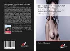 Portada del libro de Cosa succede ai corpi umani durante la risposta sessuale?
