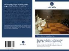 Bookcover of Der oberste Richter bei Verbrechen gegen die öffentliche Verwaltung