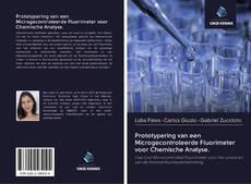Capa do livro de Prototypering van een Microgecontroleerde Fluorimeter voor Chemische Analyse.