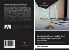 Bookcover of Implementation of public and civil actions with regard to immunities