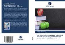 Bookcover of ERLERNEN EINIGER GRAMMATIKALISCHER UND ORTHOGRAPHISCHER KONZEPTE