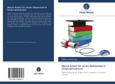 Bookcover of Meine Arbeit für einen Doktortitel in Unternehmertum