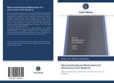 Bookcover of Neue kathodische Materialien für Aluminium-Luft-Batterie