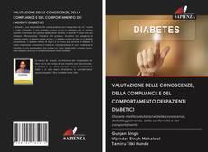 Portada del libro de VALUTAZIONE DELLE CONOSCENZE, DELLA COMPLIANCE E DEL COMPORTAMENTO DEI PAZIENTI DIABETICI