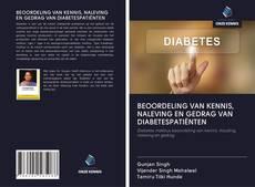 BEOORDELING VAN KENNIS, NALEVING EN GEDRAG VAN DIABETESPATIËNTEN kitap kapağı