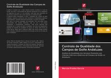 Copertina di Controlo de Qualidade dos Campos de Golfe Andaluzes